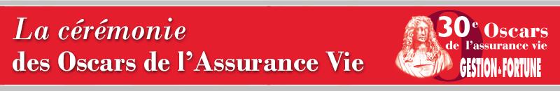 30ème Oscars de l'Assurance-vie gestion de fortune