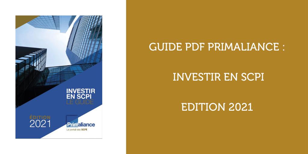 Guide SCPI Primaliance - Investir en SCPI - Edition 2021 - Couv